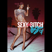 Sexy Bitch de B.Slade
