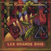 Les Grands Bois (Big Woods) by New Riverside Ramblers