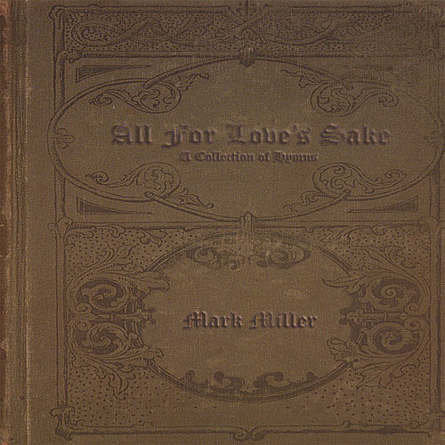All for Love's Sake by Mark Miller