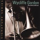 Bloozbluzeblues by Wycliffe Gordon