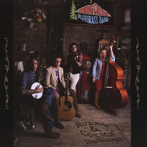 Rural & Cosmic Bluegrass by Spring Creek Bluegrass Band