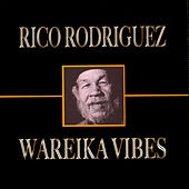 Wareika Vibes de Rico Rodriguez