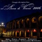Omaggio Alla Stagione Lirica Arena Di Verona 2006 von Various Artists