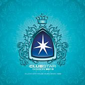Clubstar Session 2013 (Compiled By Henri Kohn & Giorgio Gee) by Various Artists