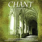 Chant, Vol. II: Spiritual Monastery Vocal Music for Meditation, Relaxation and Reflection de Meditation Music Master