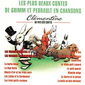 Les plus beaux contes de Grimm et Perrault en chansons (Les versions chantées et les versions instrumentales) de Clémentine