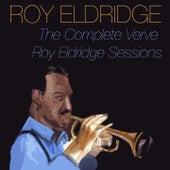 The Complete Verve Roy Eldridge Sessions by Roy Eldridge