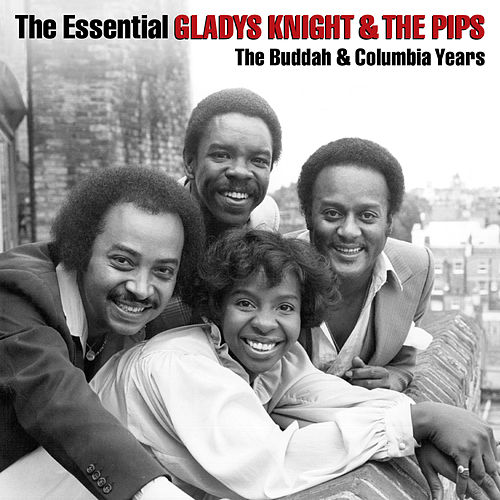The Essential Gladys Knight & The Pips de Gladys Knight