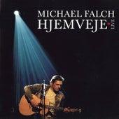 Hjemveje Live de Michael Falch