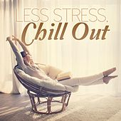 Less Stress, Chill Out de Various Artists