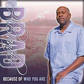 Because of Who You Are by Brad Alexander