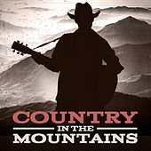 Country in the Mountains von Various Artists