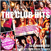 The Club Hits von Various Artists