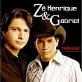 Tremelê de Zé Henrique e Gabriel