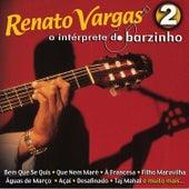 O Intérprete do Barzinho 2 de Renato Vargas