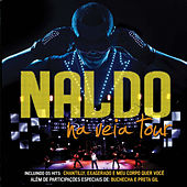 Na Veia Tour by Naldo Benny