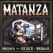 Música para Beber e Brigar von Matanza