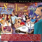 O Som do Barzinho Volume 2 de Renato Vargas