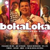 Bateu Emoção Ao Vivo de Bokaloka