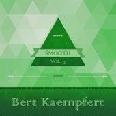 Smooth, Vol. 2 by Bert Kaempfert