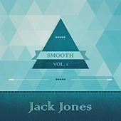 Smooth, Vol. 1 von Jack Jones