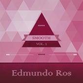 Smooth, Vol. 1 by Edmundo Ros