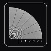 Soundz Vol. 2 (Loosely Blended by The Soundz) by Various Artists