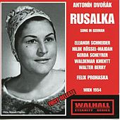 Dvořák: Rusalka, Op. 114, B. 203 (Sung in German) by Various Artists