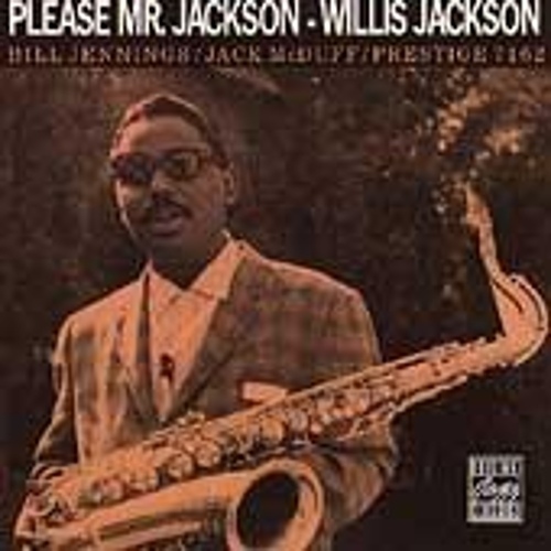 Please Mr. Jackson by Willis Jackson