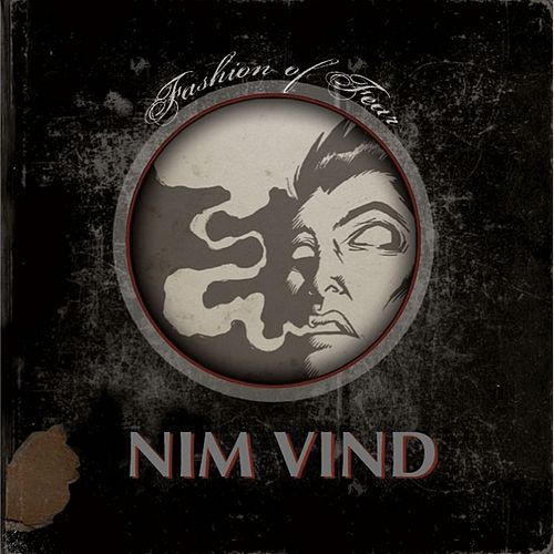 The Fashion of Fear by Nim Vind