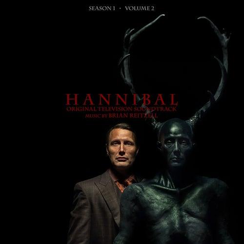 Hannibal Season 1 Volume 2 (Original Television Soundtrack) by Brian Reitzell
