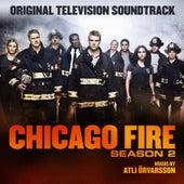 Chicago Fire Season 2 (Original Television Soundtrack) by Atli Örvarsson