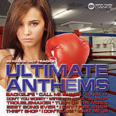 Ultimate Anthems (20 Knock out Tracks) by Various Artists