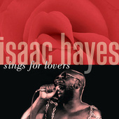 Isaac Hayes Sings For Lovers von Isaac Hayes