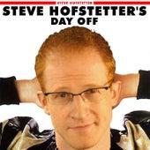 Steve Hofstetter's Day Off - EP by Steve Hofstetter