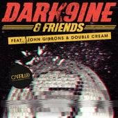 Dark9ine & Friends by Various Artists