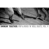 Swingin' Together: Pop & Rock 'N' Roll Duets, Vol. 4 de Various Artists