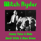 Jenny Take a Ride by Mitch Ryder
