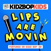 Lips Are Movin de KIDZ BOP Kids
