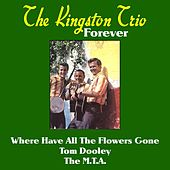 The Kingston Trio Forever de The Kingston Trio