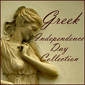 Greek Independence Day Collection von Various Artists
