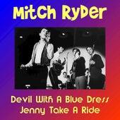 Devil with a Blue Dress by Mitch Ryder