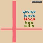 George Jones Sings Bob Wills by George Jones