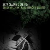 Jazz Classics Series: Gerry Mulligan - Paul Desmond Quartet von Gerry Mulligan