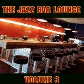 The Jazz Bar Lounge Volume 3 de Various Artists