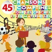 45 Chansons Et Comptines Pour Les Crèches Et Les Maternelles de Sidney Oliver