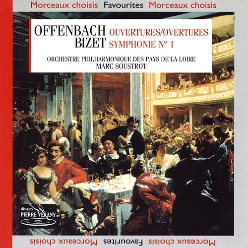 Bizet : Symphonie n°1,  Offenbach : Ouvertures by Marc Soustrot Orchestre Philharmonique des Pays de la Loire