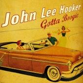 Gotta Boogie With John Lee Hooker de John Lee Hooker