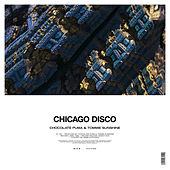 Chicago Disco von Chocolate Puma
