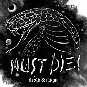Death & Magic von Must Die!
